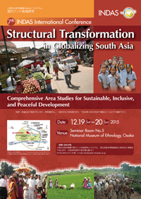 The 7th INDAS International Conference 'Structural Transformation in Globalizing South Asia: Comprehensive Area Studies for Sustainable, Inclusive, and Peaceful Development'