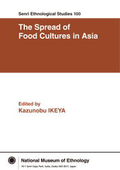 No. 100 The Spread of Food Cultures in Asia