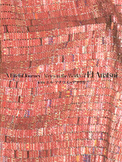 A Fateful Journey: Africa in the Works of EL Anatsui